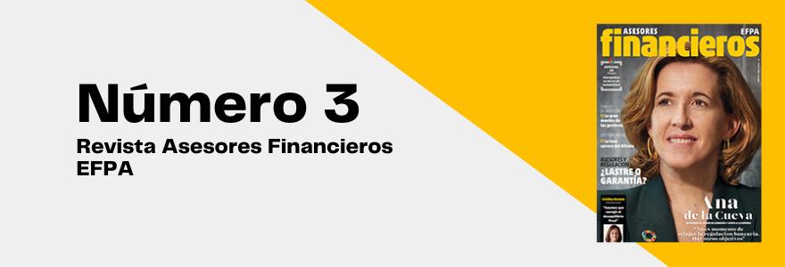 Número tres de la Revista Asesores Financieros EFPA