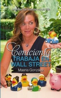 """Maena González, autora del libro """"Cenicienta trabaja en Wall Street"""""""